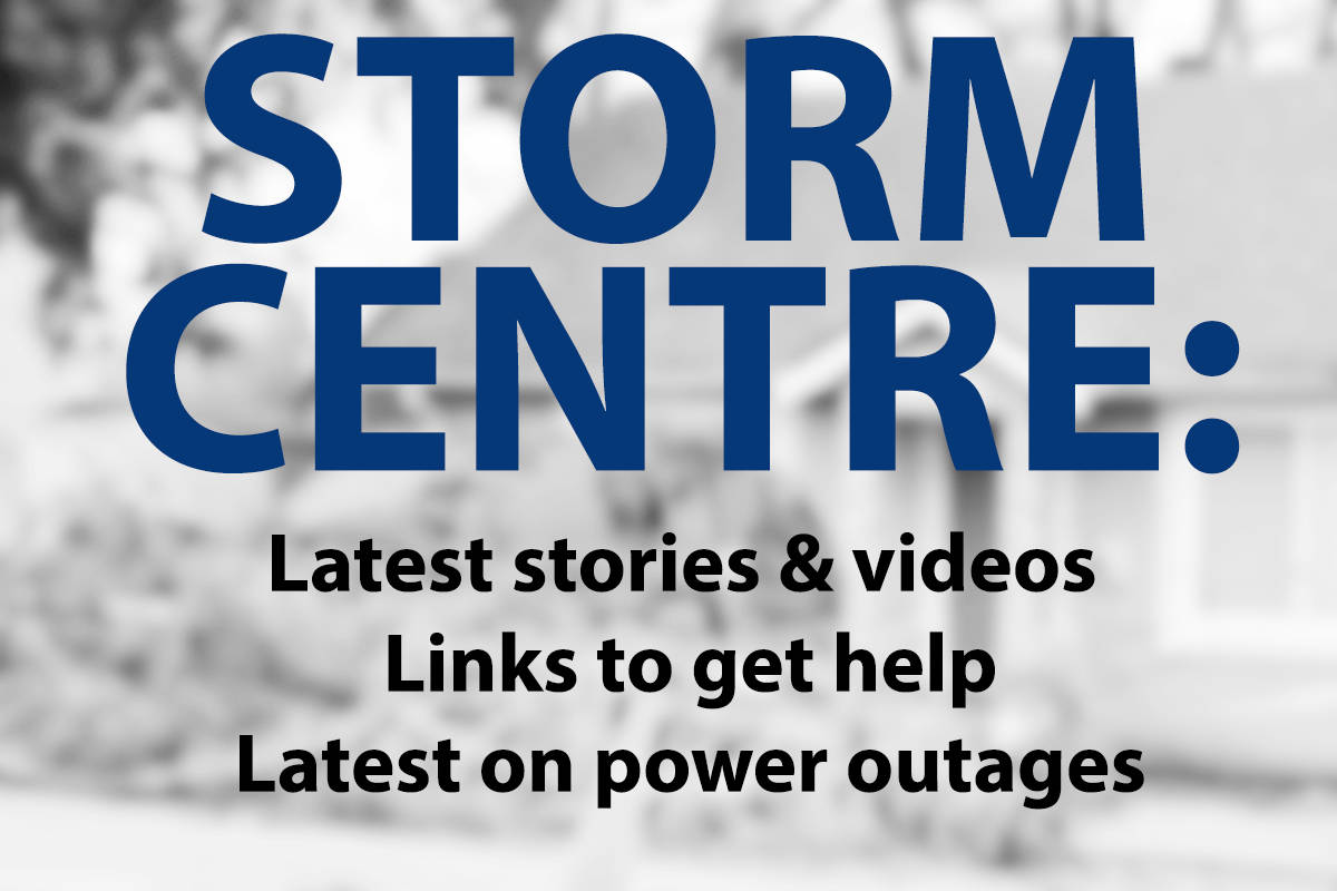 STORM CENTRE: Links to stories, weather reports, power outages, help