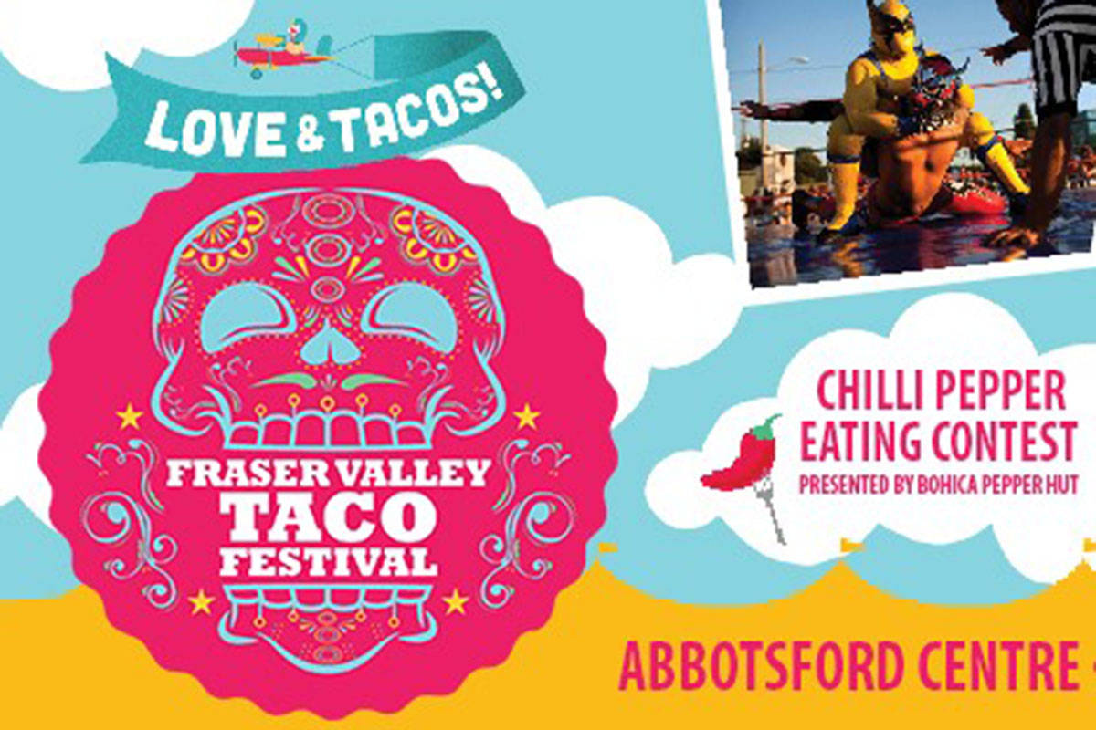 Fraser Valley Taco Fest debuts tomorrow